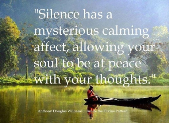 Silence-has-a-mysterous-calming-affect